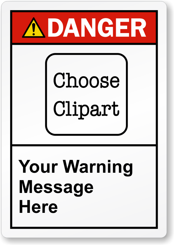 Custom Ansi Danger Label Add Your Text Amp Choose Clipart