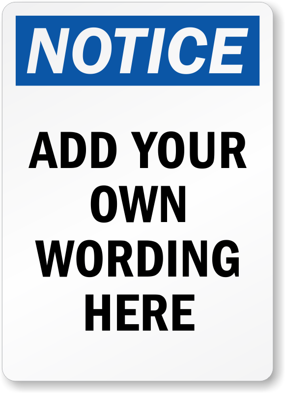 Create Your Own Notice OSHA Label : Add Text For Free, SKU ...