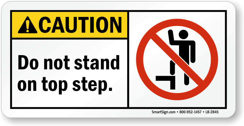 Do Not Stand On Top Step Ansi Caution Label Sku Lb 2845