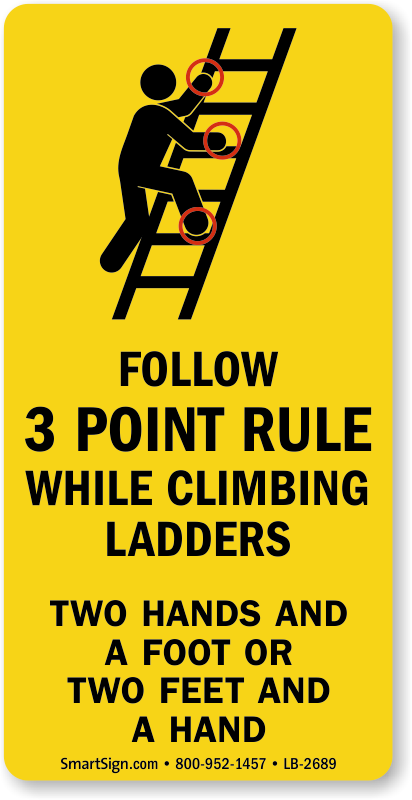 Follow 3 Point Rule While Climbing Ladders Safety Label
