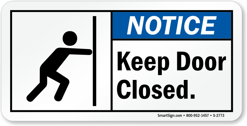 Keep Door Closed : Keep door closed notice label safe secure shopping