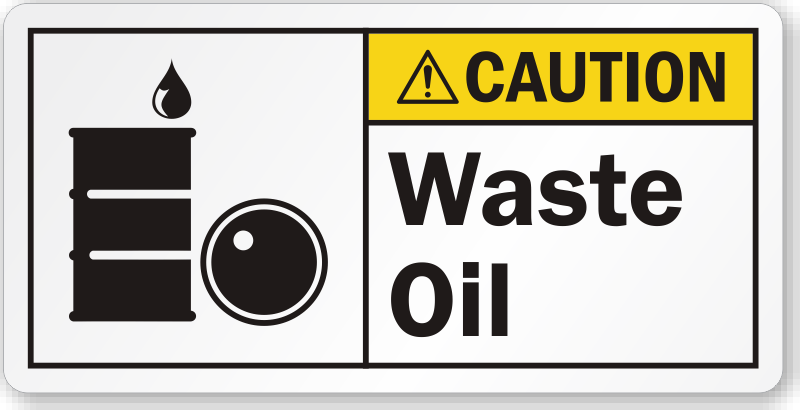 Waste oil ansi caution label free fast delivery sku for Where can i drop off used motor oil