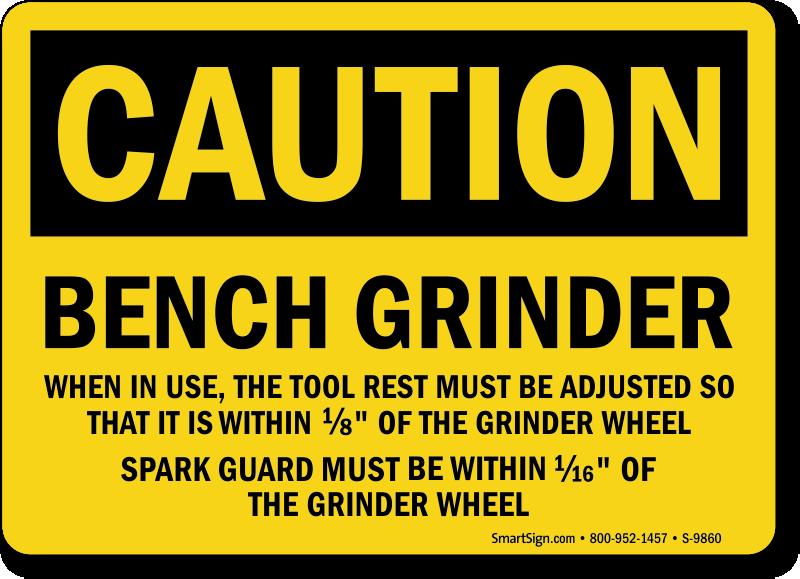 Bench Grinder Sign Osha Ships Fast Amp Free Sku S 9860