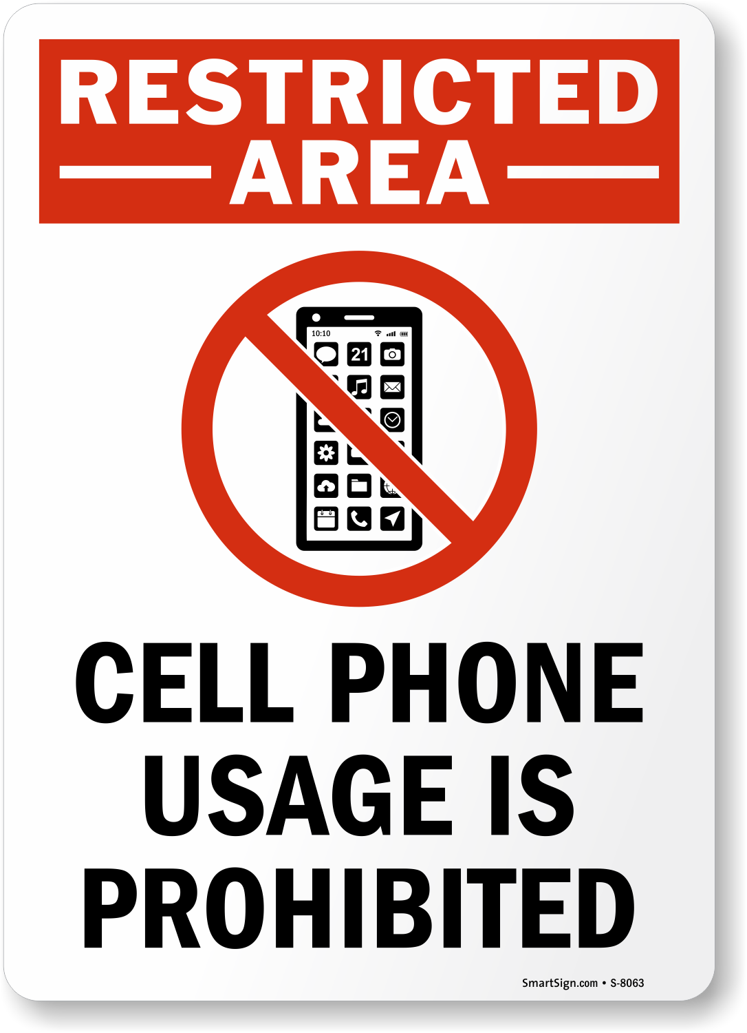 Restricted area cell phones prohibited sign sku s 8063 for Plaque ondulee polycarbonate transparent