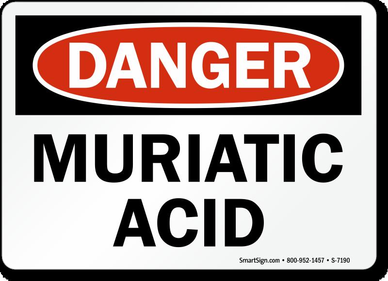 Osha Danger Muriatic Acid Sign 5 In X 7 In Sku S