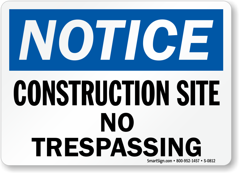 Make your own osha danger label add your text sku lb 3412 for Trespass notice template