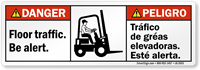 Bilingual Floor Traffic Be Alert ANSI Danger Label