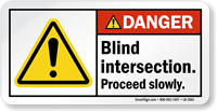 Blind Insertion Proceed Slowly ANSI Danger Label
