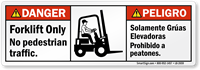 Bilingual Forklift Only No Pedestrian Traffic Label