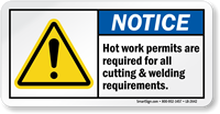 Hot Work Permits Are Required ANSI Notice Label