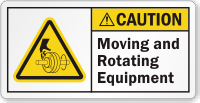Moving And Rotating Equipment ANSI Caution Label
