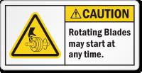 Rotating Blades May Start At Any Time Label