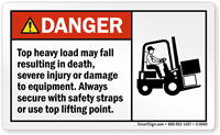 Top Heavy Load May Fall Resulting Death Label