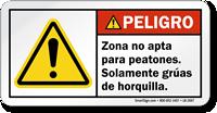 Zona No Apta Para Peatones Solamente Spanish Label