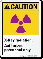 Caution (ANSI) X-Ray Radiation Authorized Sign