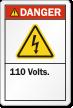 110 Volts ANSI Danger Label with Bolt Symbol