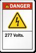 277 Volts ANSI Danger Label