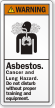 Asbestos Cancer And Lung Hazard ANSI Warning Label