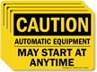 Automatic Equipment May Start At Anytime Caution Label