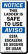 Bilingual Ladder Safe To Use OSHA Notice Label