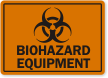 Biohazard Equipment Warning Label