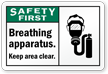 Breathing Apparatus Keep Area Clear Safety First Label