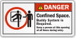 Confined Space Buddy System Is Required Danger Label
