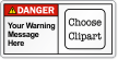 Personalized Text ANSI Danger Label, Choose Clipart