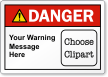 Custom ANSI Danger Label, Choose Clipart