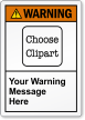 Custom ANSI Warning Label, Choose Clipart