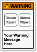 Custom ANSI Warning Label, Choose 2 Cliparts