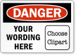 Custom OSHA Danger Label, Add Message, Choose Clipart