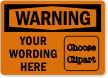 Custom OSHA Warning Label, Add Message, Choose Clipart