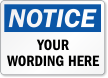 Customizable OSHA Notice Add Your Text Label