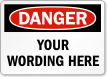 Customizable OSHA Danger Add Your Text Label
