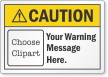 Customizable ANSI Caution Clipart Label