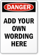 Design Your Own Danger OSHA Label