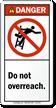 Do Not Overreach ANSI Danger Ladder Label