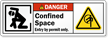 Confined Space Entry By Permit, ANSI Danger Label