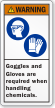 Goggles And Gloves Required When Handling Chemicals Label