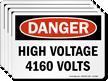 High Voltage 4160 Volts OSHA Danger Label