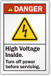 High Voltage Inside Turn Off Power Danger Label