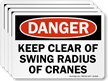 Keep Clear Of Swing Radius Of Cranes Label