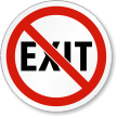 No Exit ISO Prohibition Safety Symbol Label