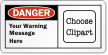 Personalized Add Your Wording Clipart OSHA Danger Label