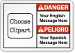 Personalized Bilingual Message ANSI Danger Label