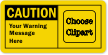 Personalized OSHA Caution Add Your Wording Clipart Label