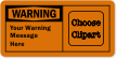 Personalized Add Your Wording Clipart Warning OSHA Label