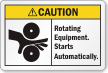 Rotating Equipment Starts Automatically ANSI Caution Label