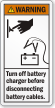 Turn Off Battery Charger Before Disconnecting Warning Label